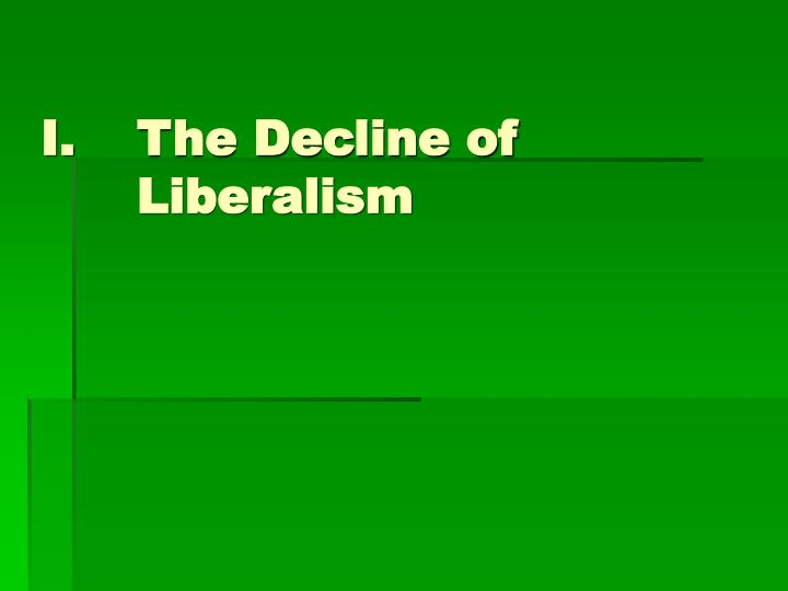 The decline of liberalism