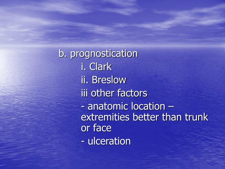 b. prognostication