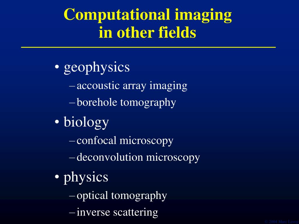 Computational imaging