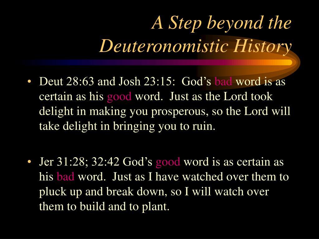 A Step beyond the Deuteronomistic History