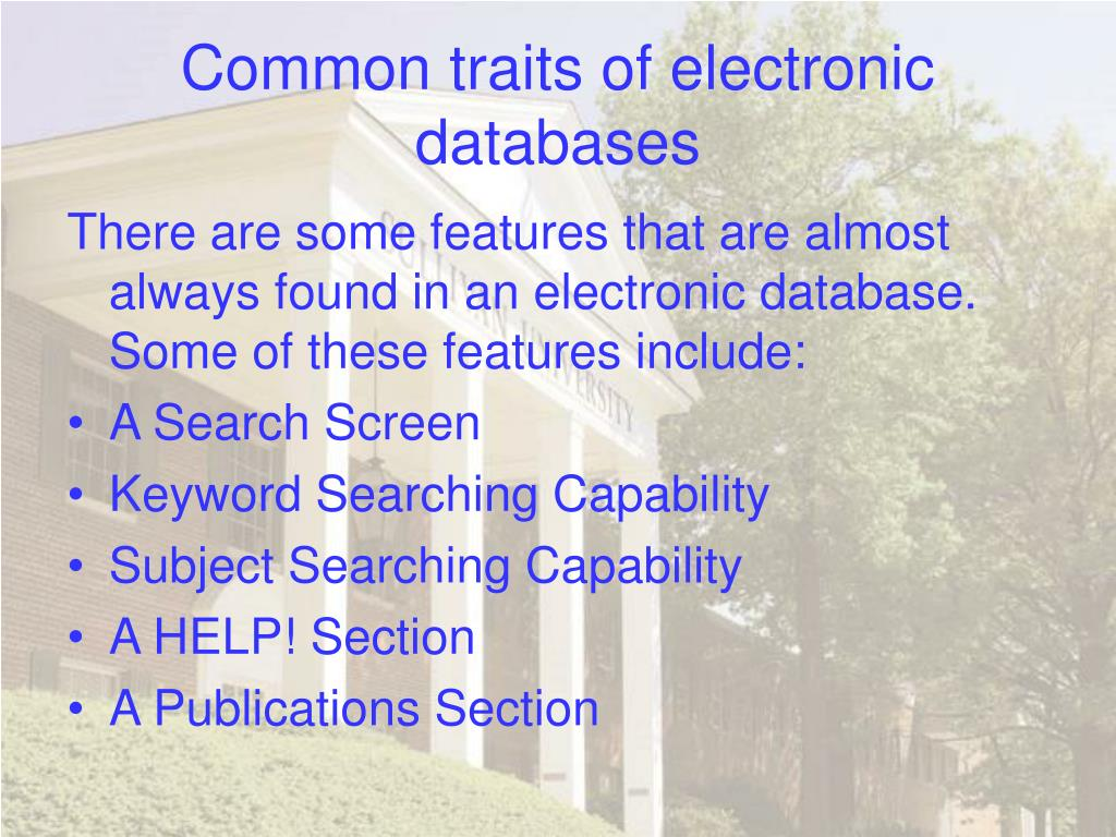 Common traits of electronic databases