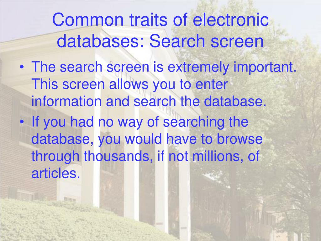 Common traits of electronic databases: Search screen