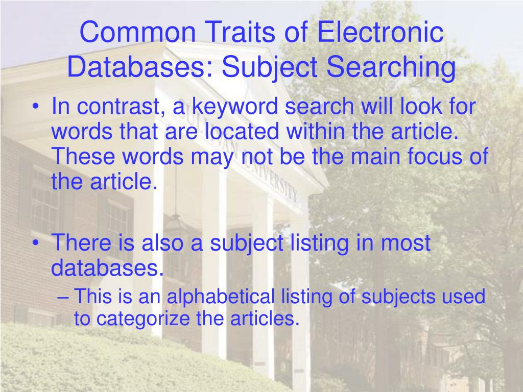 Common Traits of Electronic Databases: Subject Searching