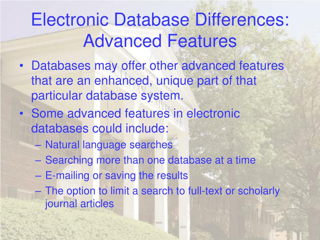 Electronic Database Differences: Advanced Features