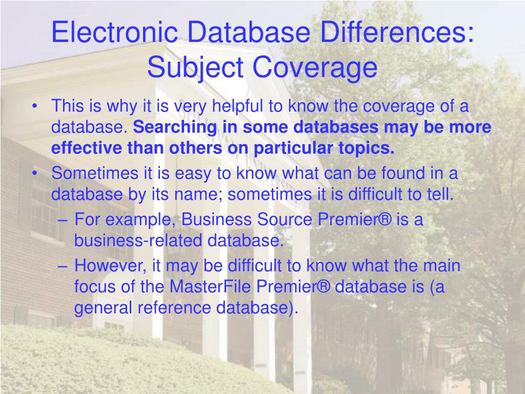 Electronic Database Differences: Subject Coverage