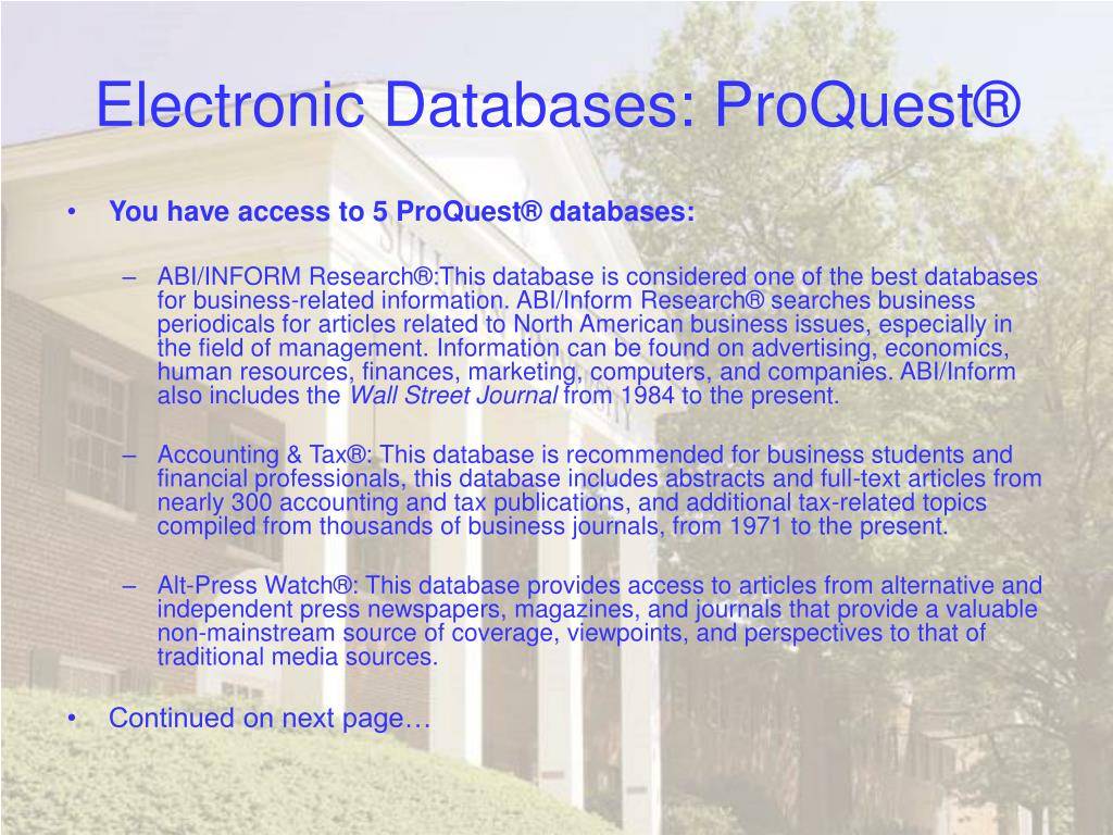 Electronic Databases: ProQuest®