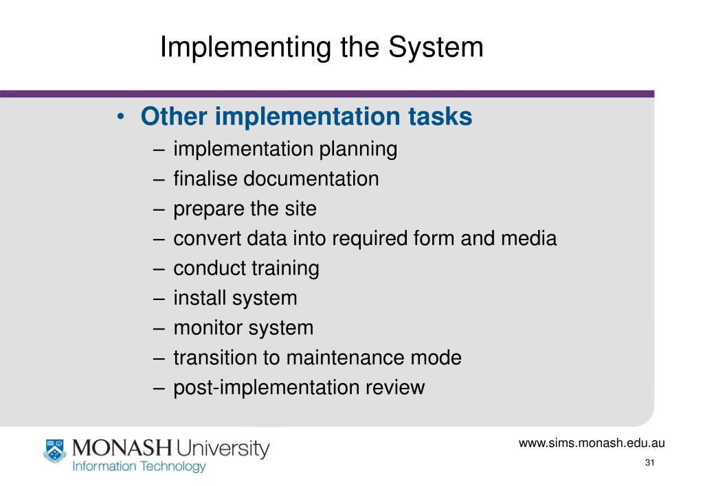 Implementing the System