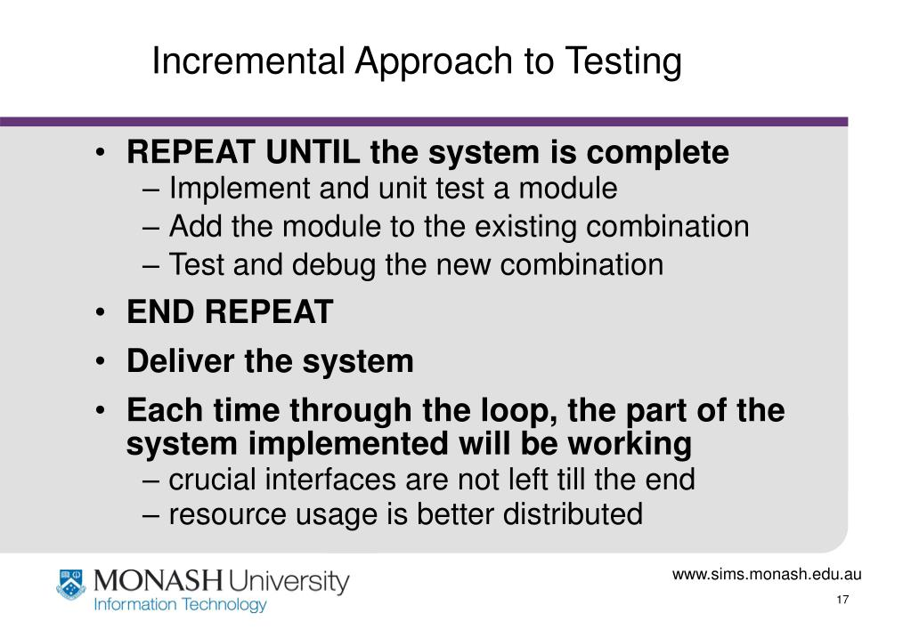 Incremental Approach to Testing