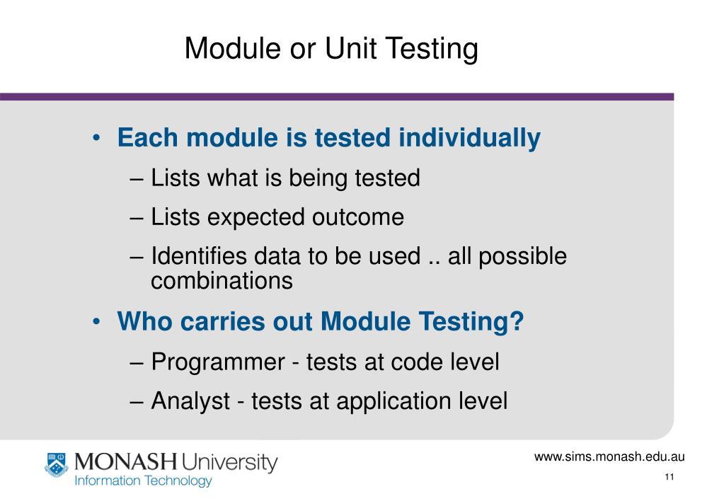 Module or Unit Testing
