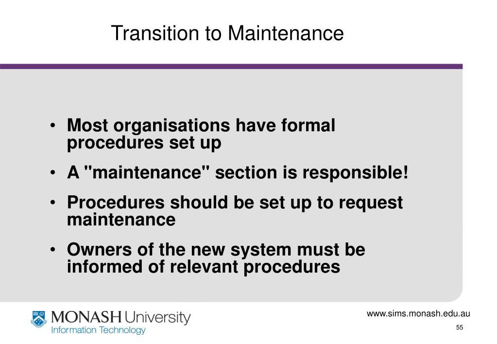 Transition to Maintenance