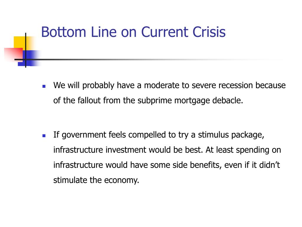 Bottom Line on Current Crisis