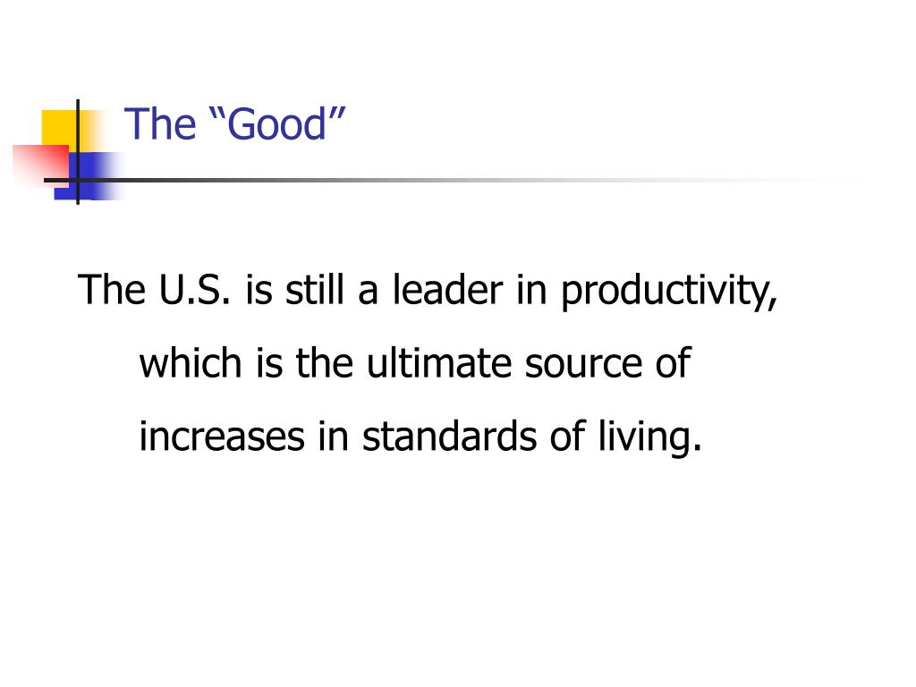 "The ""Good"""