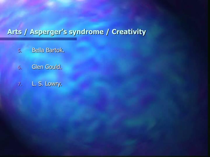 Arts / Asperger's syndrome / Creativity