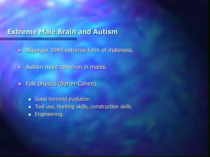Extreme Male Brain and Autism