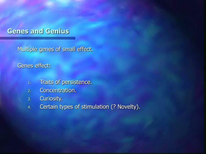 Genes and Genius