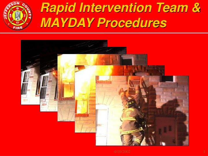 Rapid intervention team mayday procedures