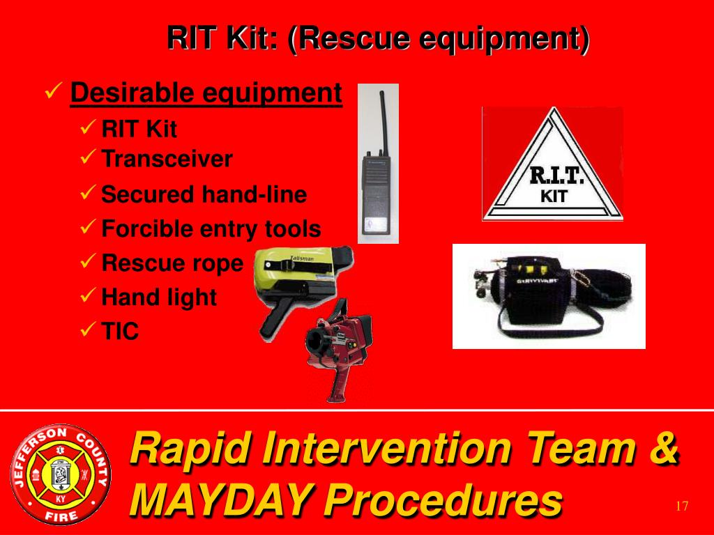 RIT Kit: (Rescue equipment)