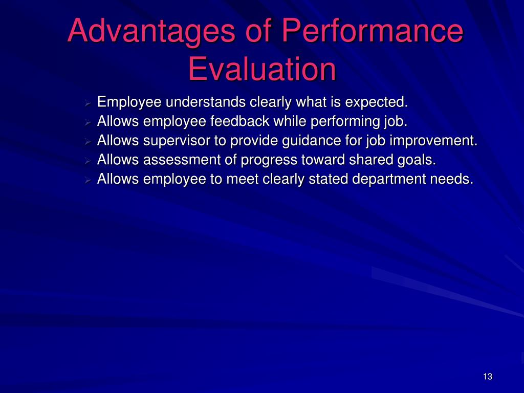 Advantages of Performance Evaluation