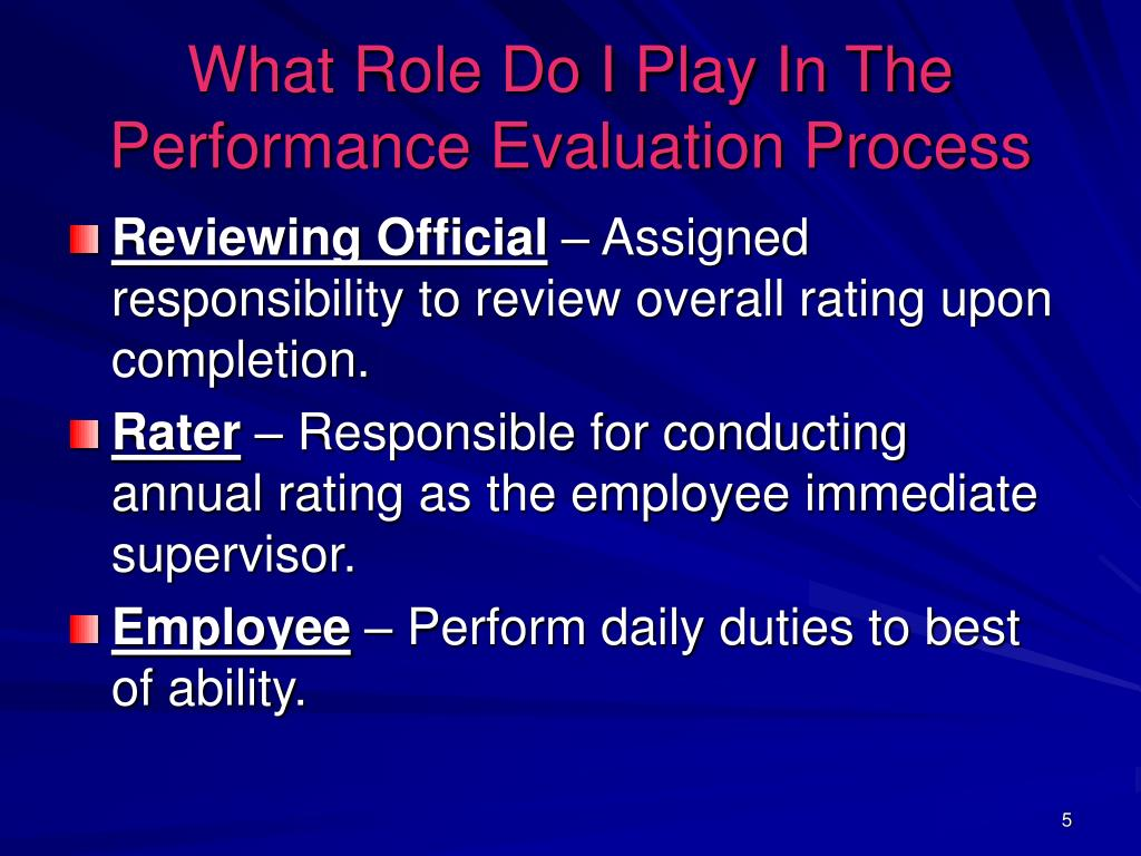 What Role Do I Play In The Performance Evaluation Process