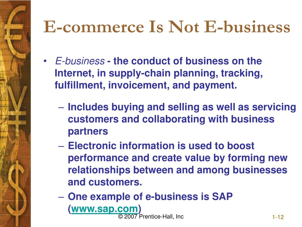 E-commerce Is Not E-business