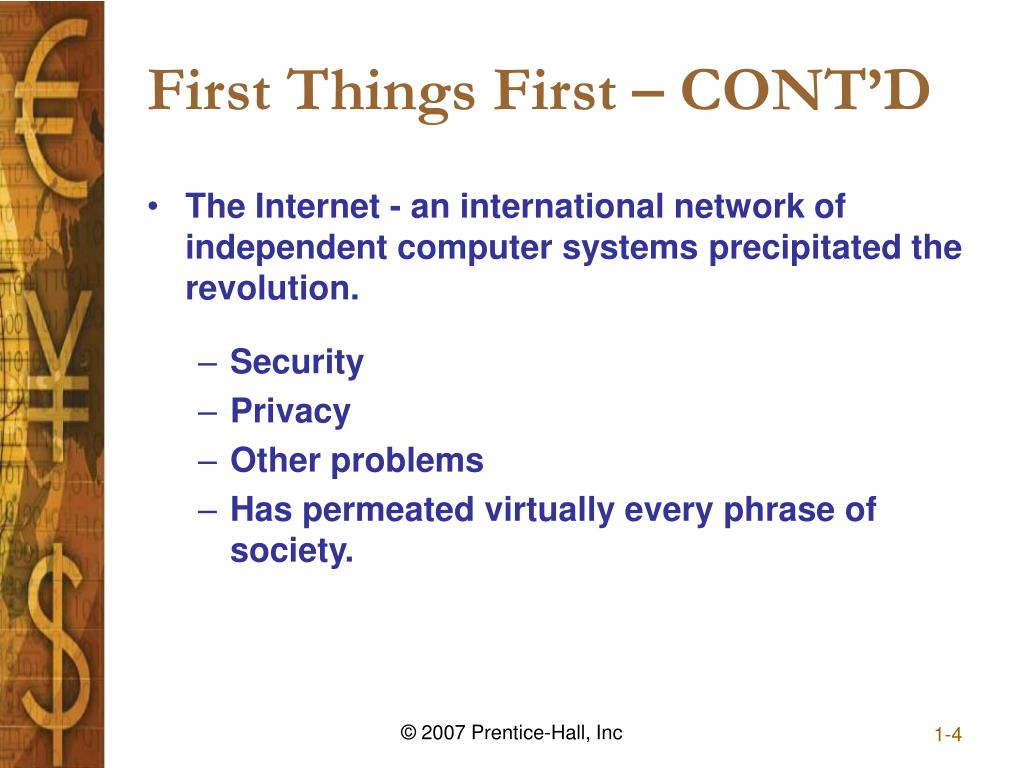 First Things First – CONT'D
