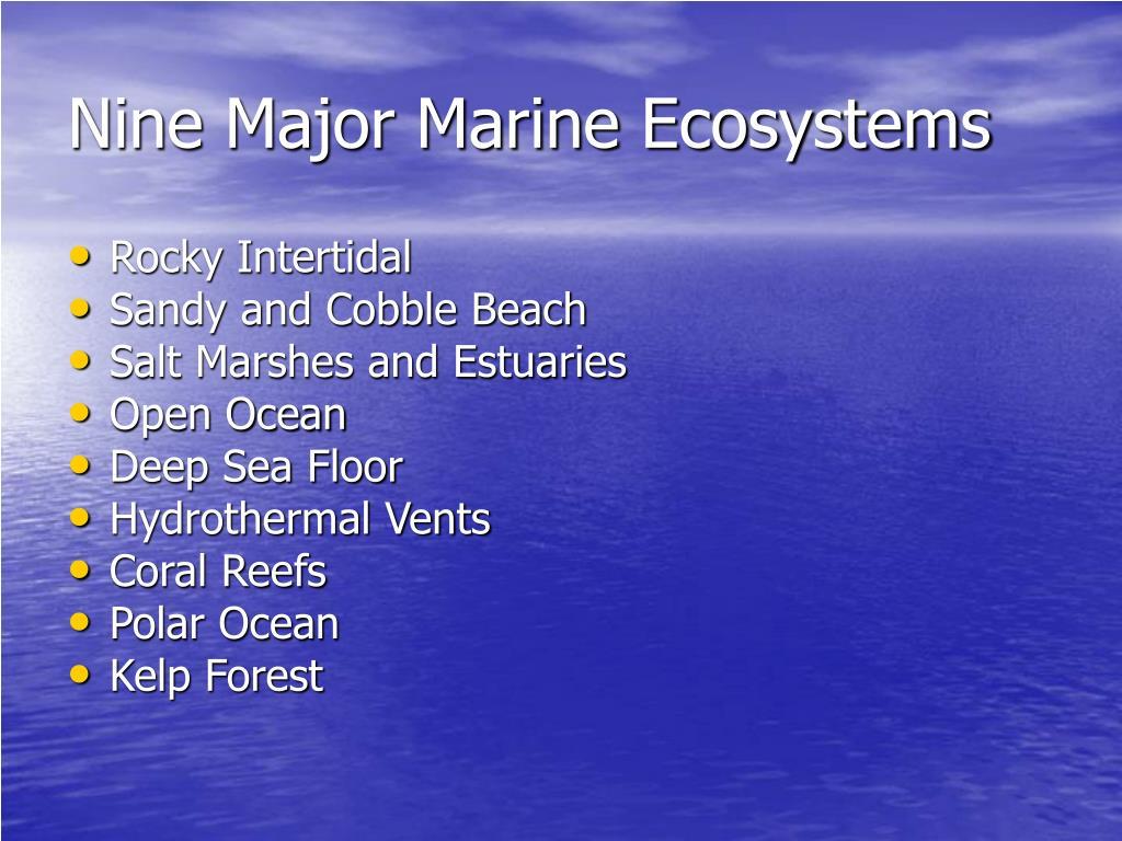 Nine Major Marine Ecosystems