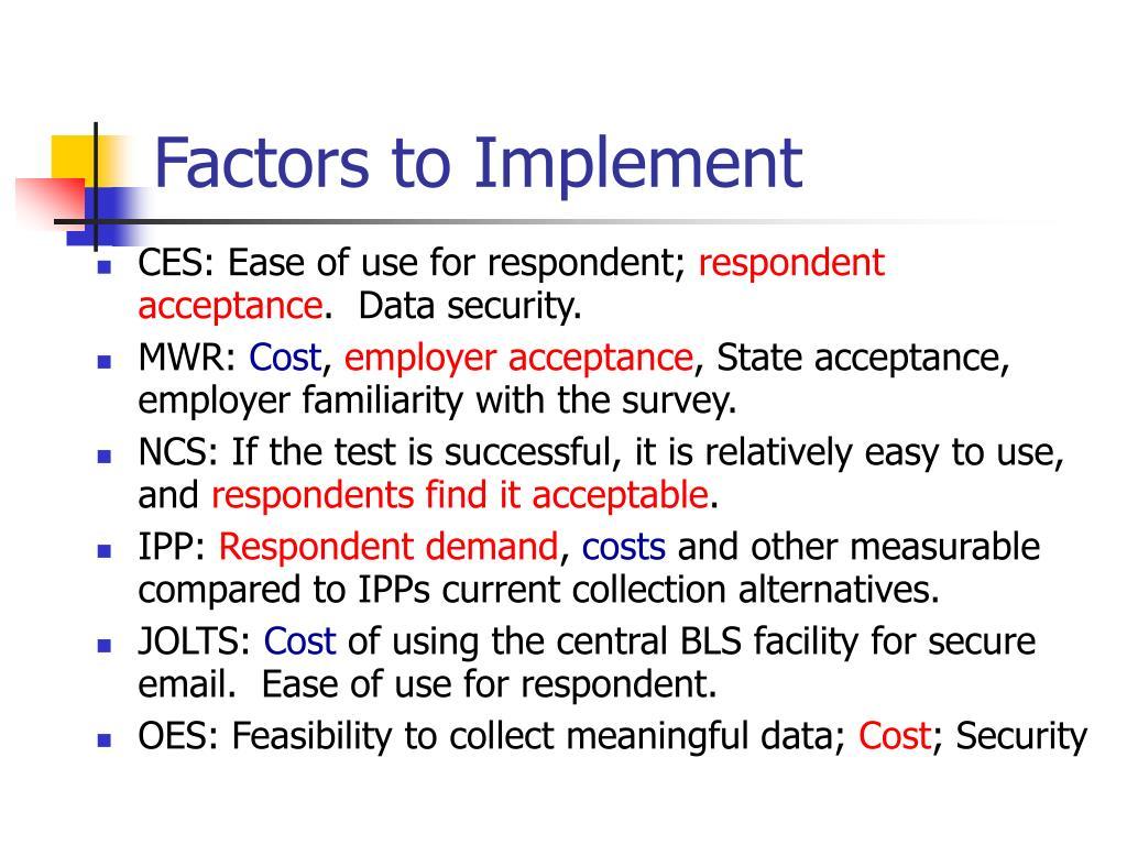 Factors to Implement
