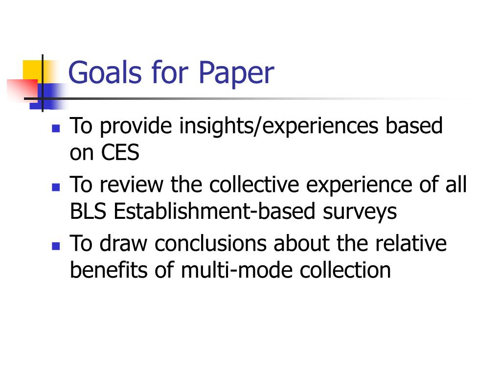 Goals for Paper