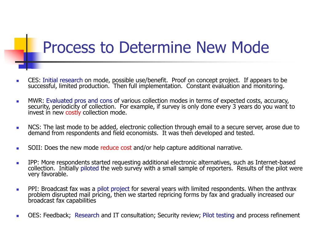Process to Determine New Mode