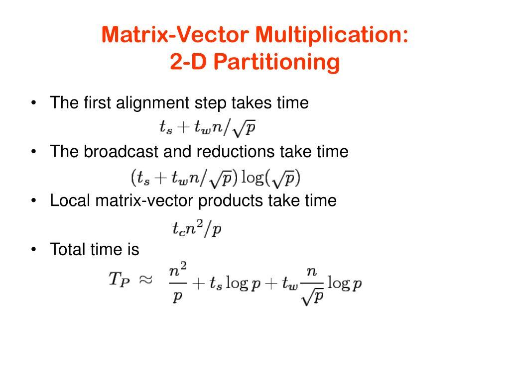 Matrix-Vector Multiplication:
