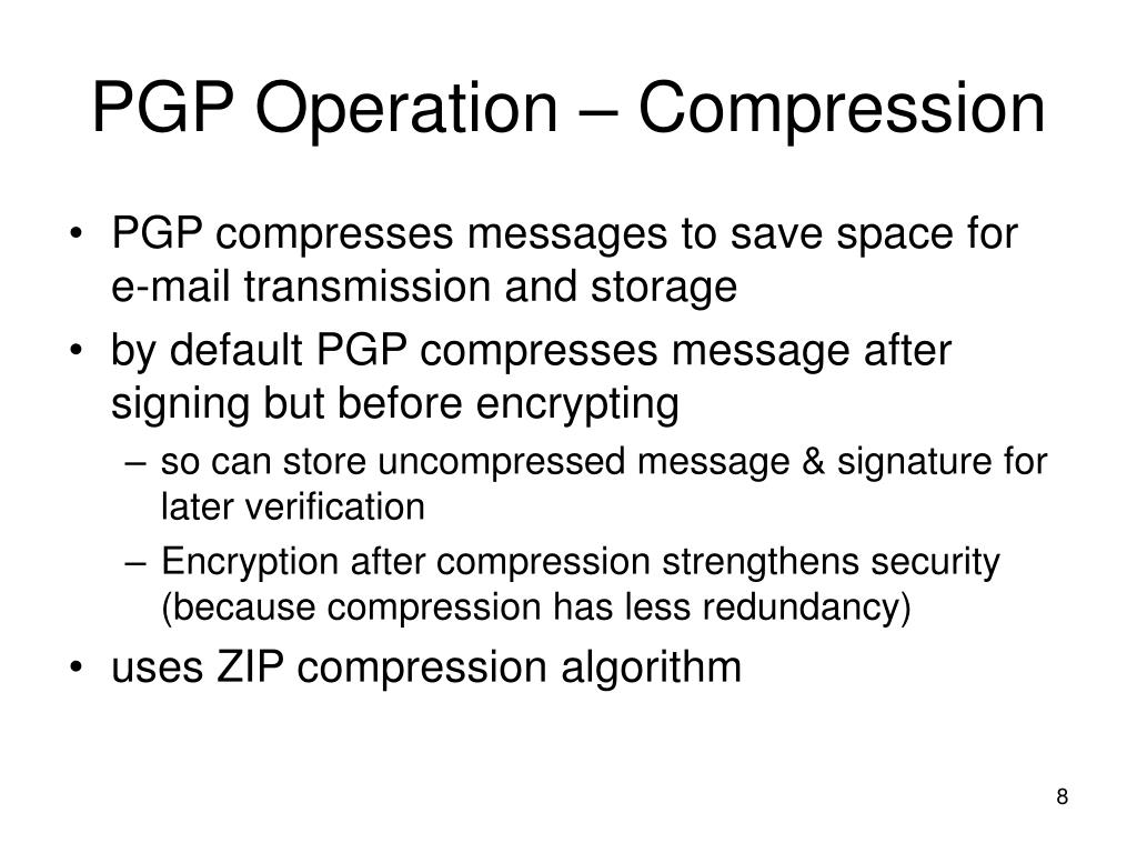 PGP Operation – Compression