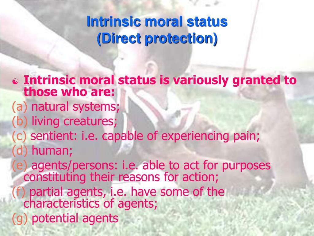 Intrinsic moral status