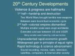 20 th century developments