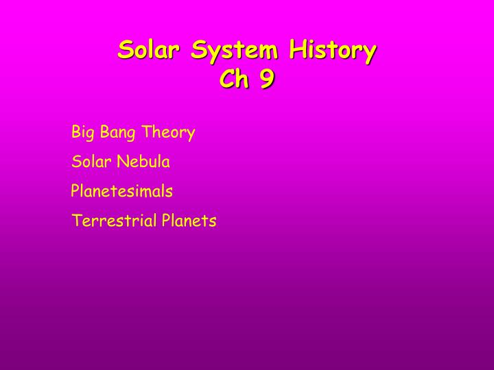 Solar system history ch 9