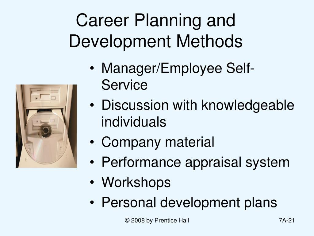 Career Planning and Development Methods
