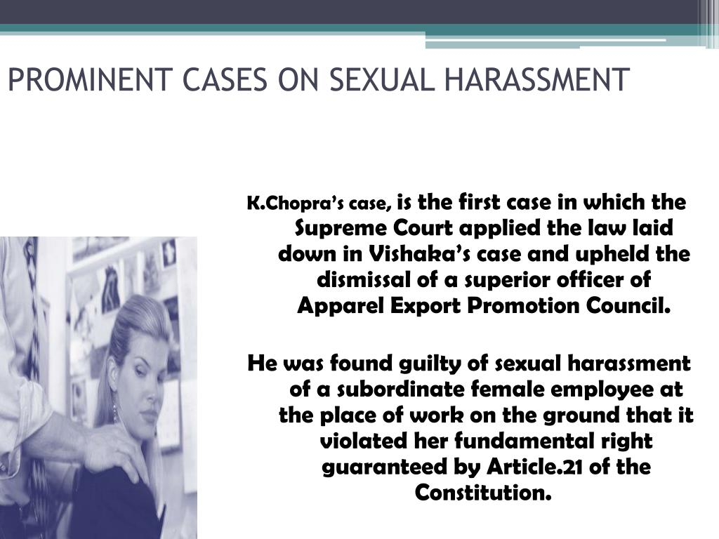 PROMINENT CASES ON SEXUAL HARASSMENT
