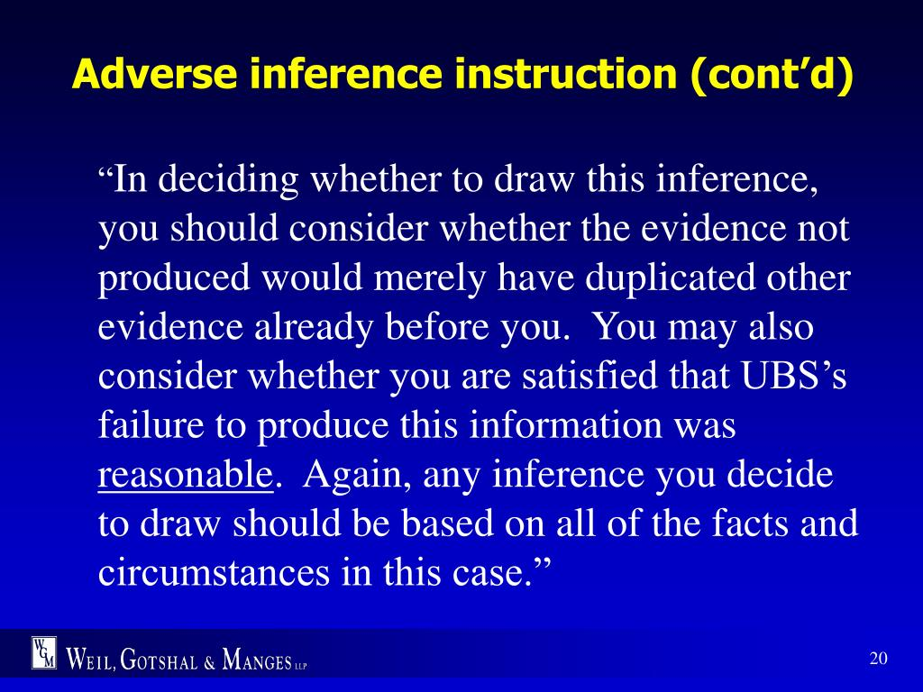 Adverse inference instruction (cont'd)