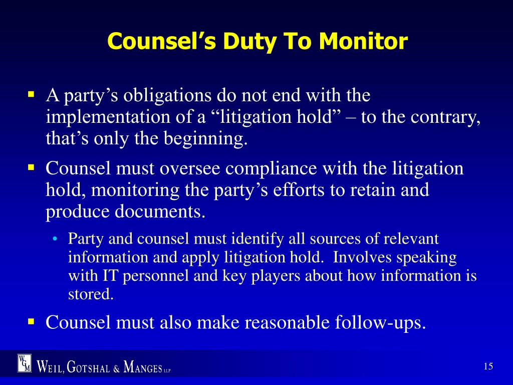 Counsel's Duty To Monitor