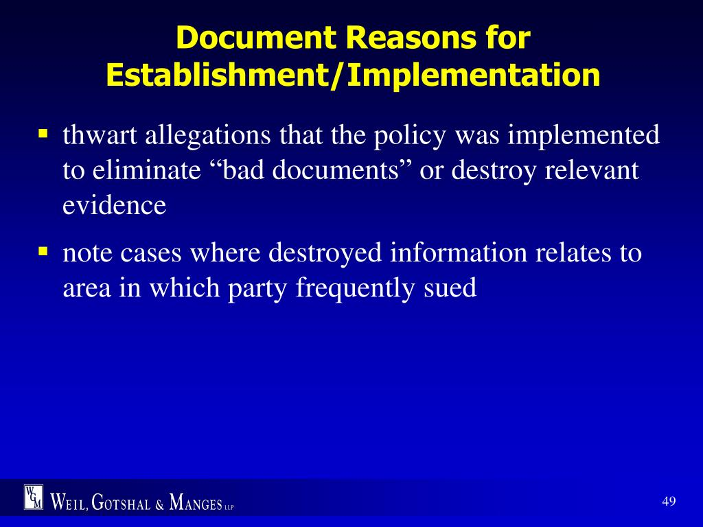Document Reasons for Establishment/Implementation