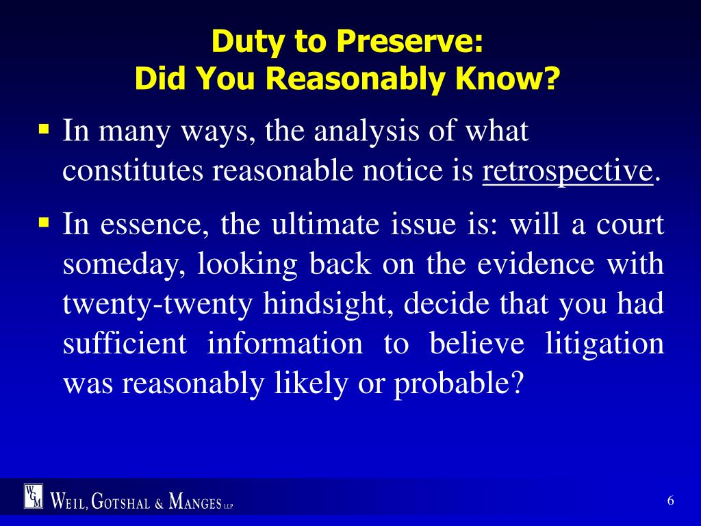 Duty to Preserve: