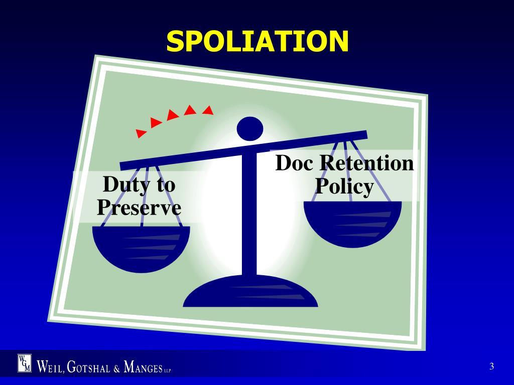 SPOLIATION