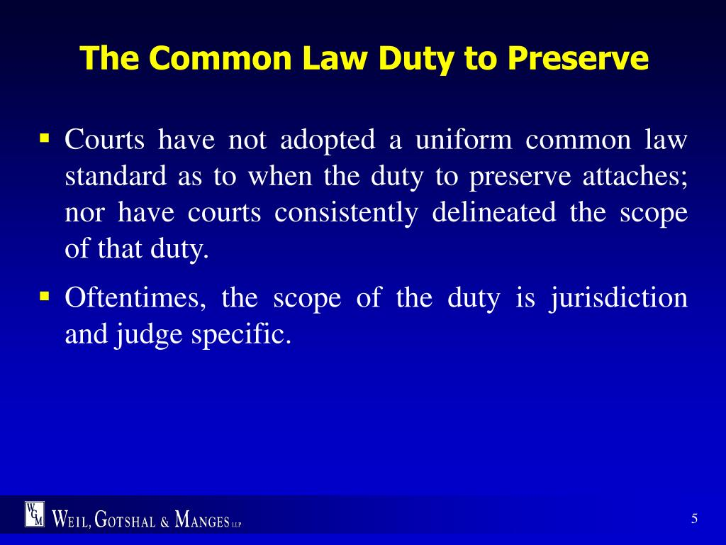 The Common Law Duty to Preserve