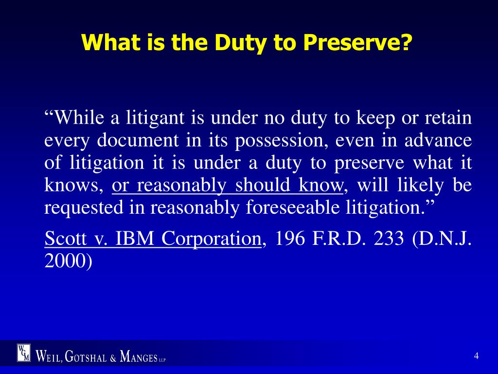 What is the Duty to Preserve?