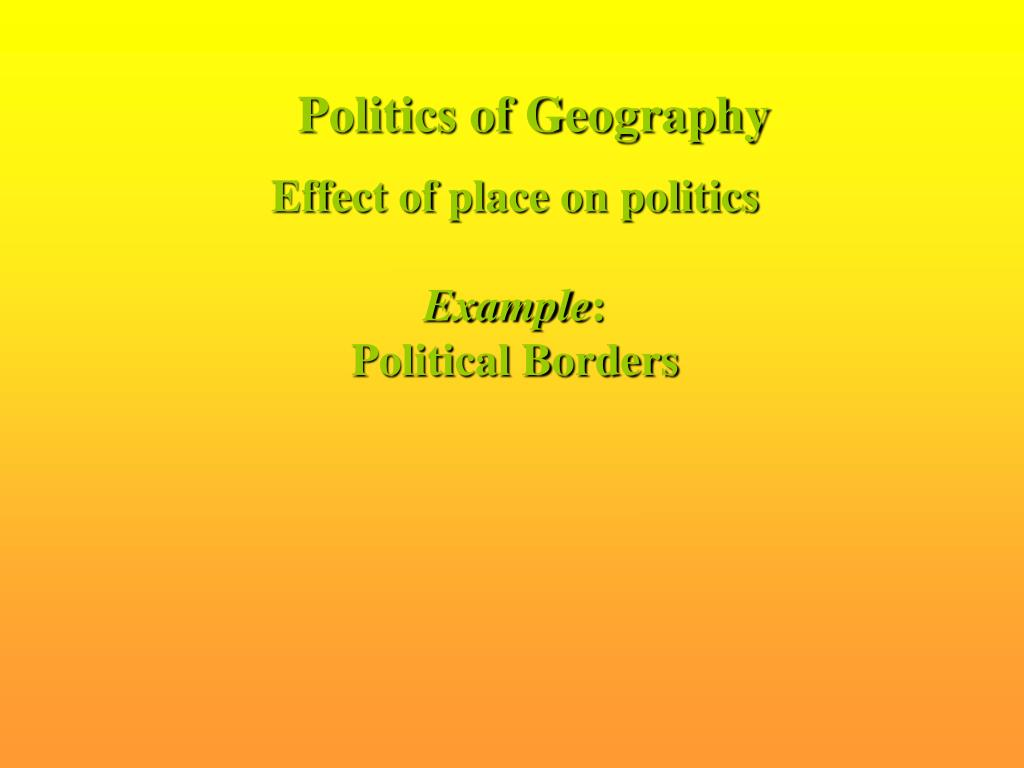 Politics of Geography