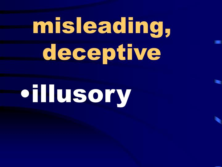 misleading, deceptive