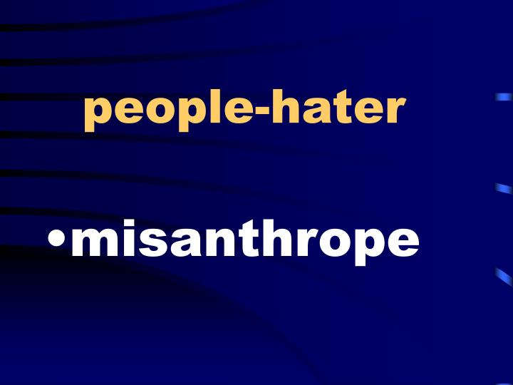 people-hater