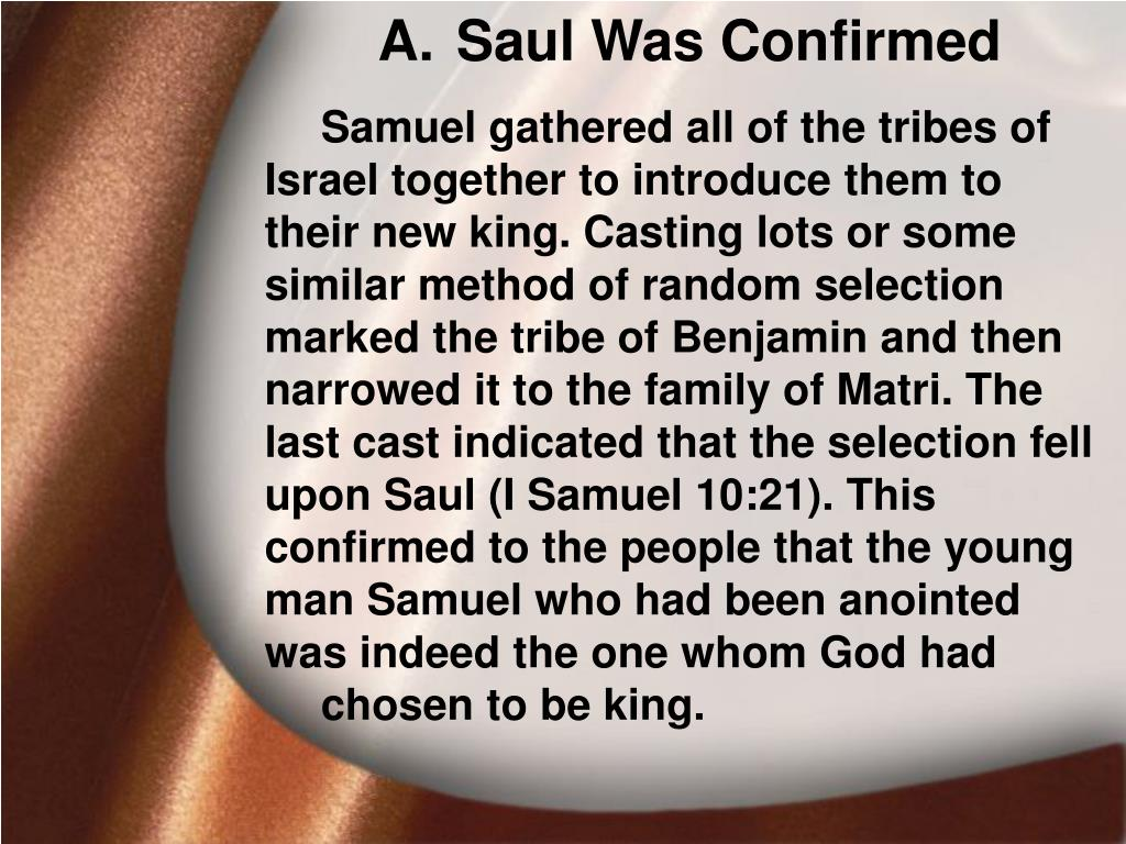 Saul Was Confirmed