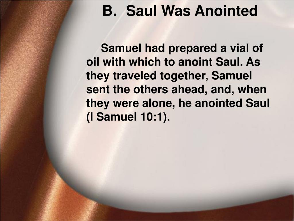 Saul Was Anointed
