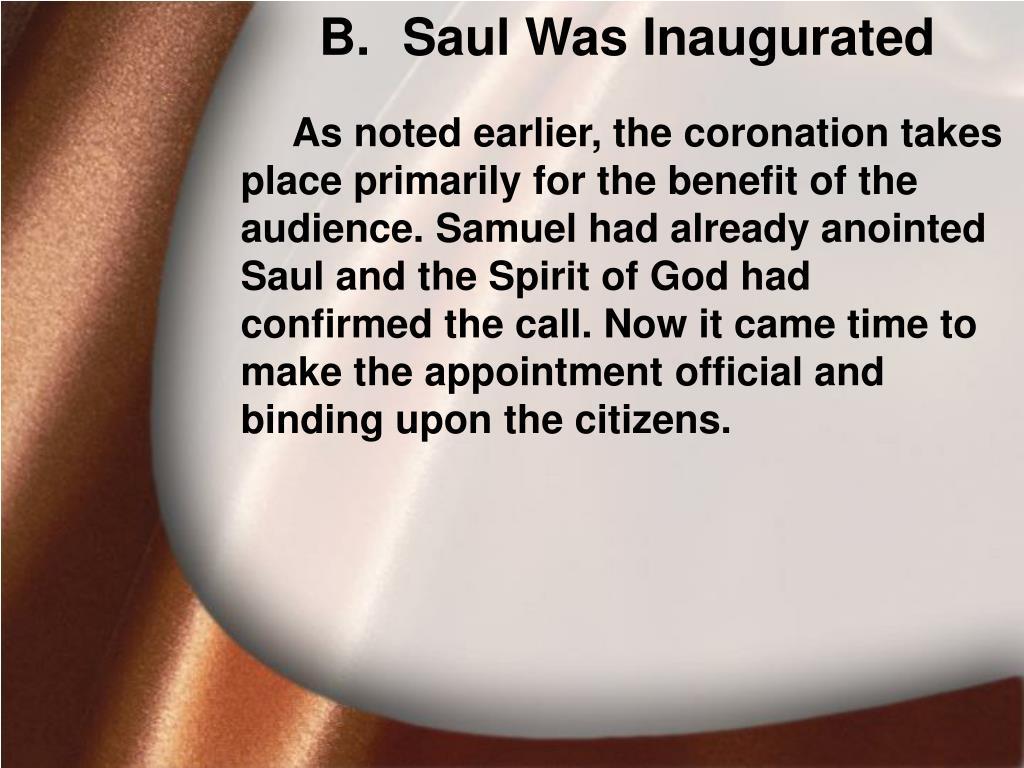Saul Was Inaugurated