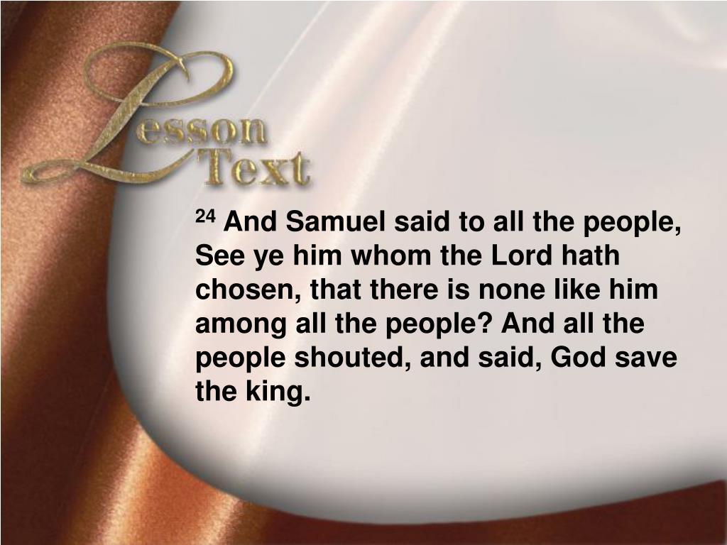 Lesson Text—I Samue10:23-24